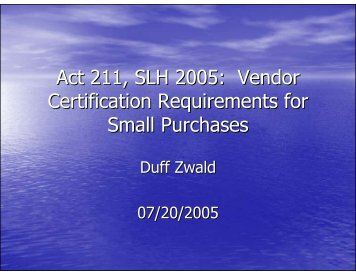 5. Act 211, SLH 2005: Vendor Certification Requirements for Small ...