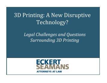 3D Printing - Eckert Seamans