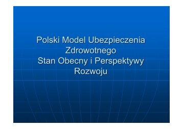 Polski Model Ubezpieczenia Zdrowotnego Stan Obecny i ...