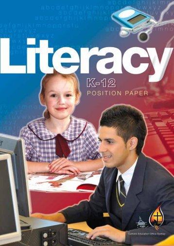 Literacy Position Paper K-12 - Catholic Education Office Sydney