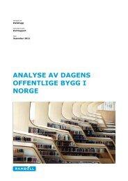 ANALYSE AV DAGENS OFFENTLIGE BYGG I NORGE - Statsbygg