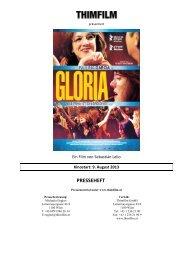 GLORIA – Presseheft - Thimfilm