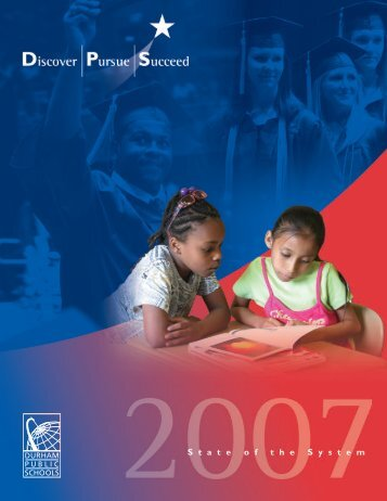 State of the System Annual Report 2007 - Durham Public Schools