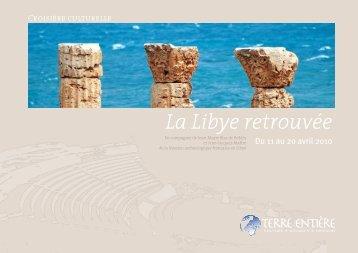 La Libye retrouvée - Terre Entiere