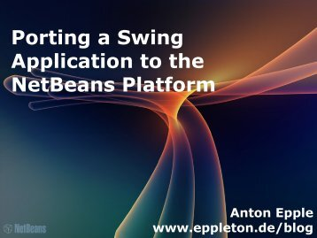Porting a Swing Application to the NetBeans Platform