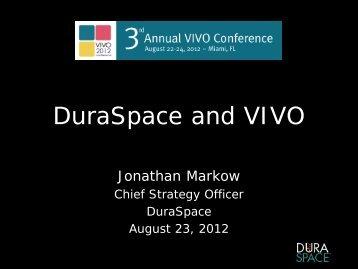 Jonathan Markow - Duraspace and VIVO