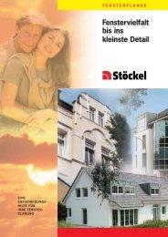 Fenstervielfalt bis ins kleinste Detail - Stöckel GmbH