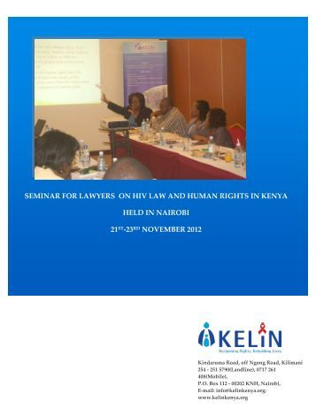 seminar for lawyers on hiv law and human rights in kenya ... - Kelin