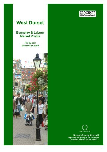 west dorset a profile of the economy and labour ... - Dorsetforyou.com