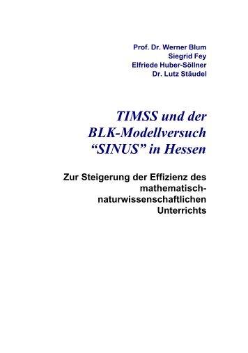 TIMSS und der BLK-Modellversuch - Gute UnterrichtsPraxis