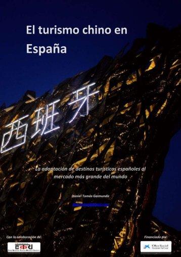 El turismo chino en España: la adaptación de - Fundación ICO