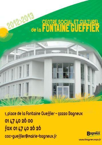 Téléchargez la plaquette du CSC Fontaine Gueffier 2012 ... - Bagneux