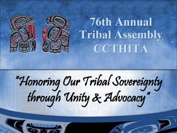 State of the Tribe Address - Tribal Assembly 2011 - Central Council ...