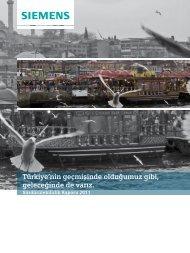 Türkiye'nin geçmişinde olduğumuz gibi, geleceğinde de ... - Siemens