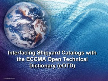 Interfacing Shipyard Catalogs With The ECCMA Open ... - NSRP