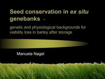 Manuela Nagel Seed Conservation  In Ex Situ Genebanks