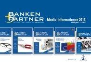Media-Informationen 2013 - Banken+Partner