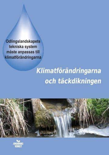 Klimatförändringarna och täckdikningen