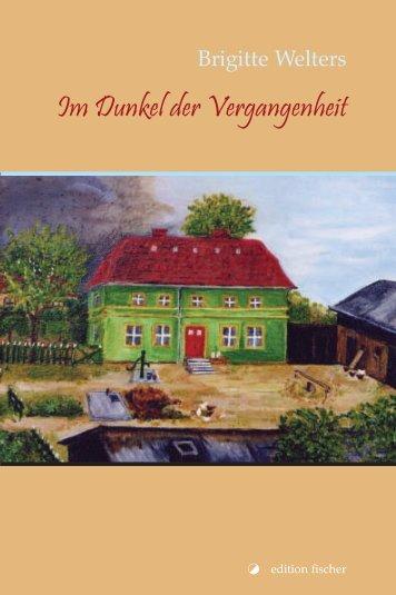 Im Dunkel der Vergangenheit - R. G. Fischer Verlag