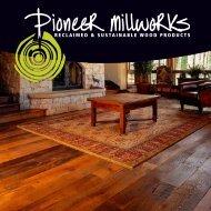Brochure5.4 MB - Pioneer Millworks