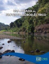 UNA MIRADA PROYECTO HIDROELÉCTRICO UNA ... - Grupo ICE