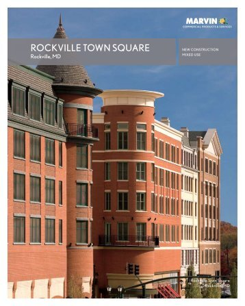 ROCKVILLE TOWN SQUARE - Marvin Windows and Doors