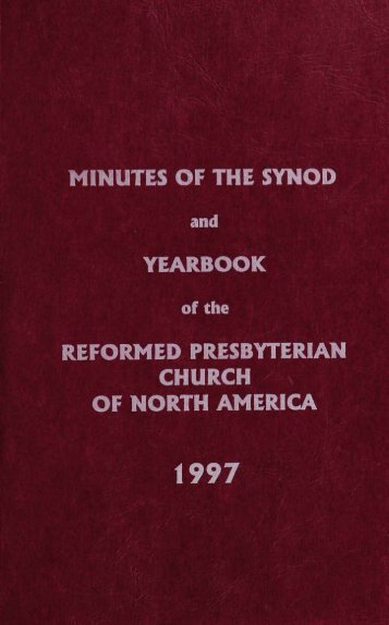 Reformed Presbyterian Minutes of Synod 1997 - Rparchives.org