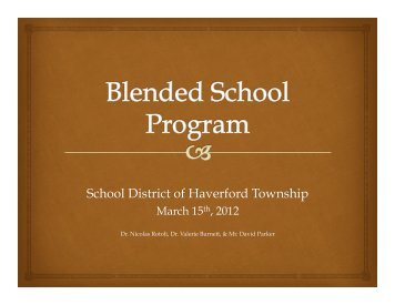 March Blended School Program.pptx (Read-Only) - Haverford ...