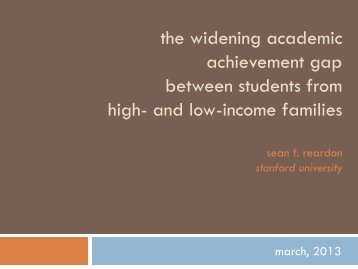 the widening academic achievement gap between students from high