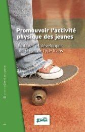 Promouvoir l'activité physique des jeunes - Elaborer et ... - Inpes