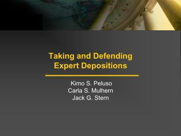 Taking And Defending Expert Depositions