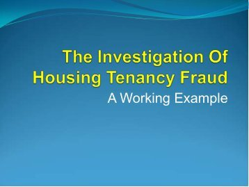 The Investigation Of Housing Tenancy Fraud