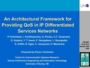 An Architectural Framework for Providing QoS in IP ... - ist tequila