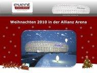 Weihnachten 2010 in der Allianz Arena - München Locations