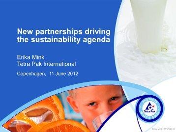New partnerships driving the sustainability agenda - Partnership 2012