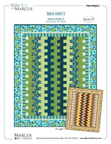 Bold Moves FREE Pattern from Marcus Fabrics!!