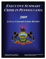 2009 Executive Summary - Pennsylvania State Police Reporting ...