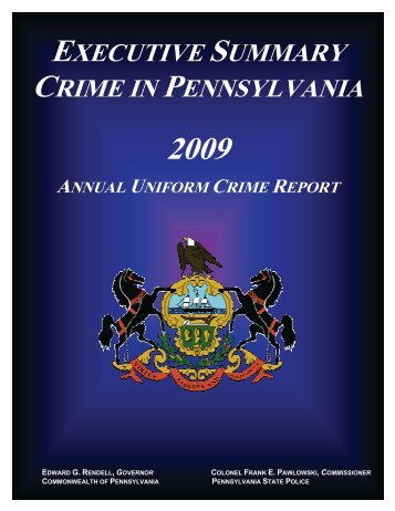 2009 Executive Summary - Pennsylvania State Police Reporting ...