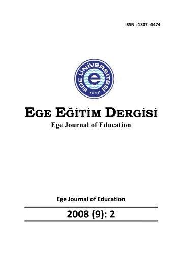 EGE EĞİTİM DERGİSİ 2008 (9): 2 - Eğitim Fakültesi - Ege Üniversitesi