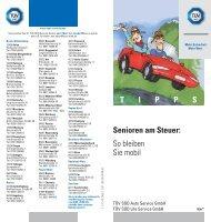 T I P P S Senioren am Steuer: So bleiben Sie mobil - TÜV Süd