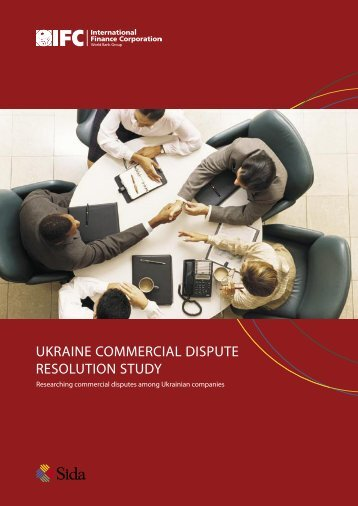 Ukraine Commercial Dispute Resolution Study - Investment Climate