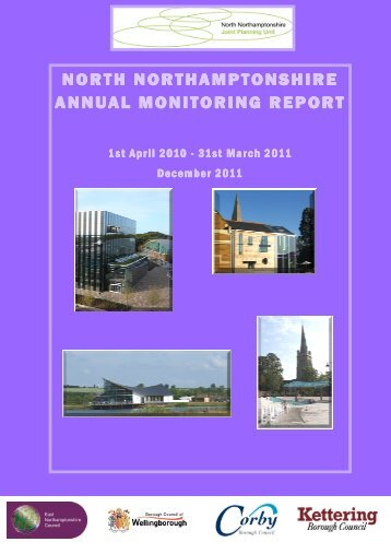 North Northamptonshire Annual Monitoring Report 2010-11