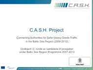 C.A.S.H. Project - CASH - Connecting Authorities for Safer Heavy ...