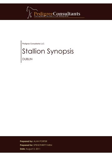 Stallion Synopsis - Spendthrift Farm
