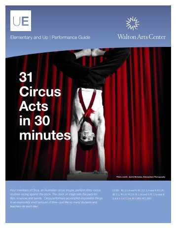 31 Circus Acts in 30 minutes - Walton Arts Center