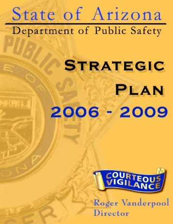 2006 - 2009 Strategic Plan - Arizona Department of Public Safety
