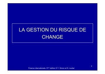 LA GESTION DU RISQUE DE CHANGE - CEREG