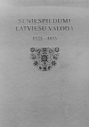 Seniespiedumi latviešu valodā 1525-1855 - Latvijas Nacionālā ...