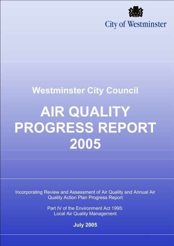 AIR QUALITY PROGRESS REPORT 2005 - Westminster City Council