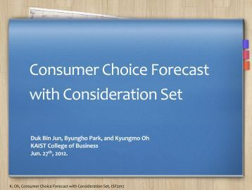 Consumer Choice Forecast with Consideration Set